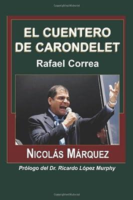 El cuentero de Carondelet (Spanish Edition)