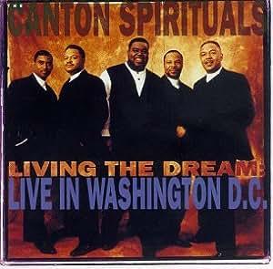 Canton Spirituals Living The Dream Live In Washington
