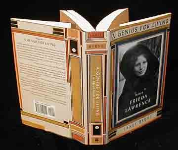 A Genius for Living: The Life of Frieda Lawrence, JANET BYRNE