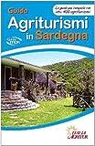 img - for Guida agriturismi in Sardegna. La guida pi  completa con oltre 400 agriturismi book / textbook / text book