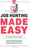 img - for JOB HUNTING MADE EASY (KOGAN PAGE CAREERS IN) book / textbook / text book