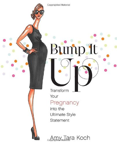 Bump It Up: Transforming Your Pregnancy Into the Ultimate Style Statement
