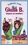 Giulia B. e la gita alla fattoria (Guilia B., 15)