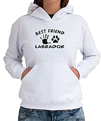 MY BEST FRIEND IS MY Labrador Women Hoodie