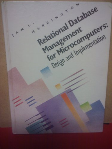 Relational Database Management for Microcomputers: Design and Implementation