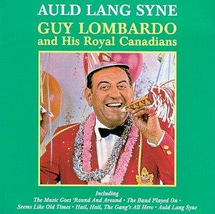 GUY LOMBARDO - Auld Lang Syne - Zortam Music