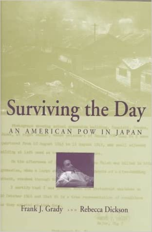 Surviving the Day: An American POW in Japan