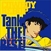 COWBOY BEBOP TANK!THE!BEST!
