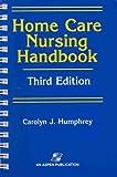 img - for Home Care Nursing Handbook book / textbook / text book