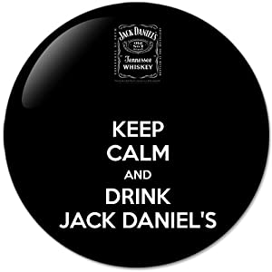 keep calm and drink jack daniel 39 s 58mm bottle opener round button badges with. Black Bedroom Furniture Sets. Home Design Ideas