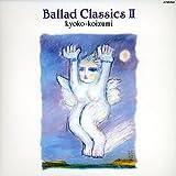 Ballad Classics II +1(紙ジャケット仕様)
