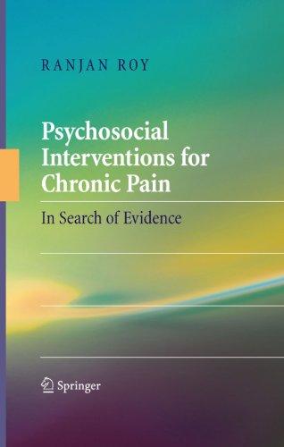 Ranjan Roy - Psychosocial Interventions for Chronic Pain