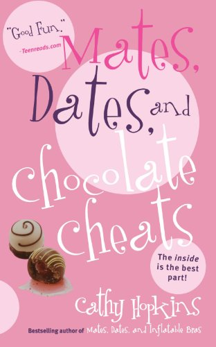 Mates, Dates & Chocolate Cheats