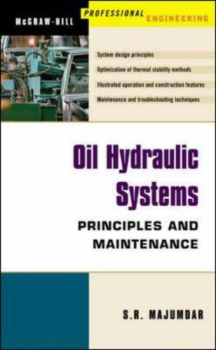 Oil Hydraulic Systems : Principles and Maintenance