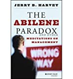 img - for [(The Abilene Paradox and Other Meditations on Management )] [Author: Jerry B. Harvey] [Aug-1996] book / textbook / text book
