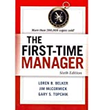 img - for [ The First-Time Manager[ THE FIRST-TIME MANAGER ] By Belker, Loren B. ( Author )Jan-03-2012 Paperback book / textbook / text book
