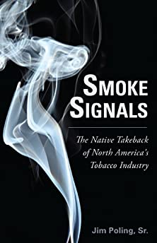 Smoke signals : the native takeback of North America's tobacco industry