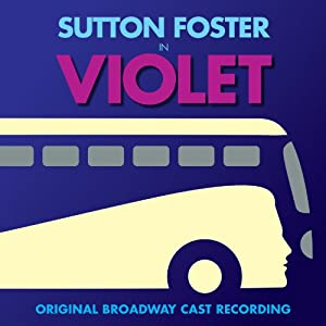 Violet (Original Broadway Cast Recording) by P.S. Classics