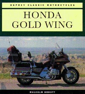 Honda Gold Wing (Osprey Classic Motorcycles)
