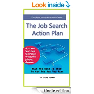 The Job Search Action Plan: What You Need To Know To Get The Job You Want