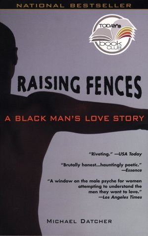 Image for Raising Fences : A Black Mans Love Story