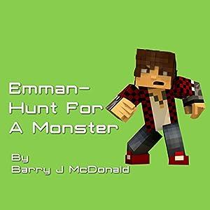 Emman: Hunt for a Monster Audiobook