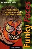 Funky Faces Herbstmasken: Von ganz arg schön bis ganz schön gruselig
