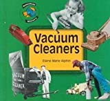 Vacuum Cleaners (Household History) (1575050188) by Alphin, Elaine Marie