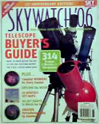 Skywatch '06 From Sky & Telescope Magazine (Telescope Buyer'S Guide, 10Th Anniversay Edition)