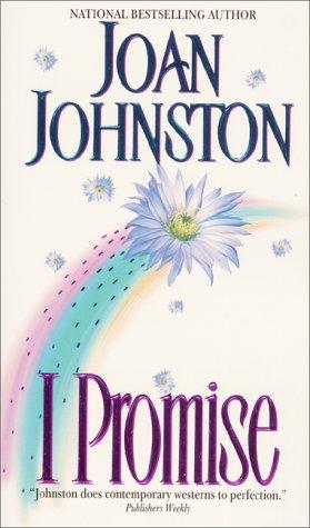 I Promise, Joan Johnston