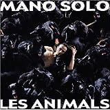 Les animalspar Mano Solo
