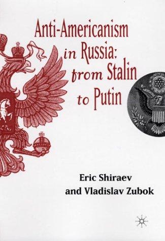 Anti-Americanism in Russia: From Stalin To Putin PDF