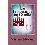 Las Princesas de un Castillo