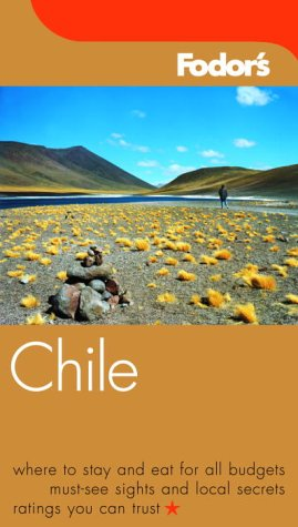 Fodor's Chile, 2nd Edition (Fodor's Gold Guides)