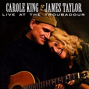 LIVE AT THE TROUBADOUR (CAROLE KING & JAMES TAYLOR) 3
