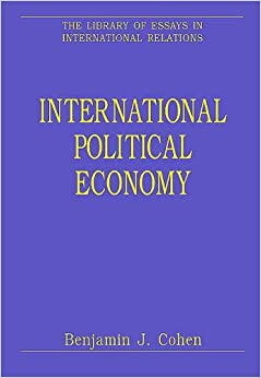 china and the international political economy essay Topics in comparative political economy level the final course assignment will be a research paper that can be a master's essay domestic and international.