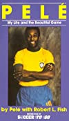 Pele, My Life and the Beautiful Game
