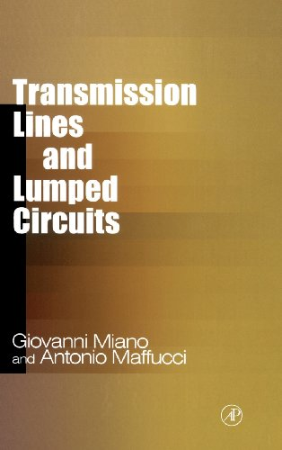 Transmission Lines and Lumped Circuits: Fundamentals and Applications (Electromagnetism) PDF