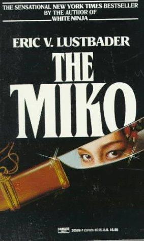 miko-by-eric-van-lustbader-1985-06-12