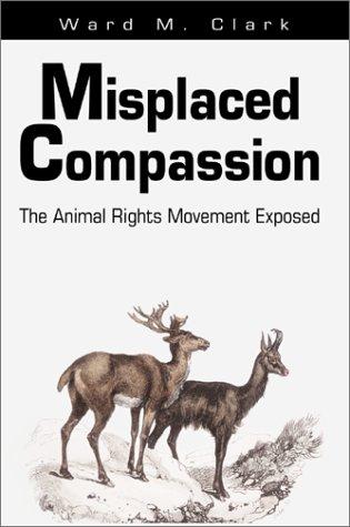 Compassion mal placée : Le mouvement de défense des animaux exposé