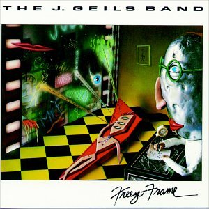 The J. Geils Band - Freeze Frame - Zortam Music