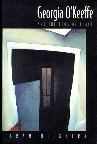Georgia O'Keeffe and the Eros of Place