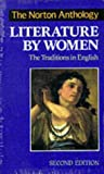 The Norton Anthology of Literature by Women: The Traditions in English (0393968251) by Gubar, Susan