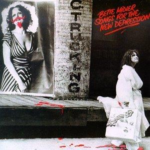 Bette Midler - Songs for the New Depression - Zortam Music
