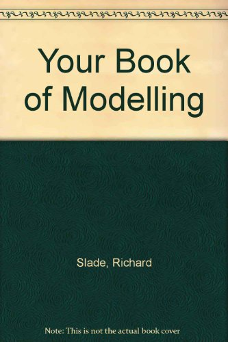 Your Book of Modelling