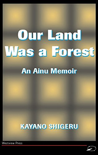 our-land-was-a-forest-an-ainu-memoir-transitions-asia-the-pacific