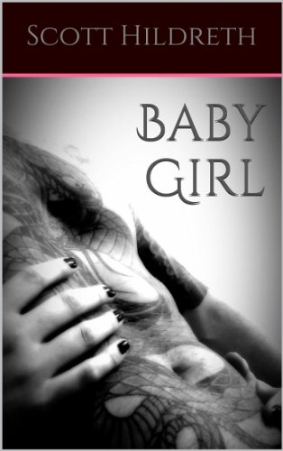 BABY GIRL (Erik Ead Trilogy Book 1)