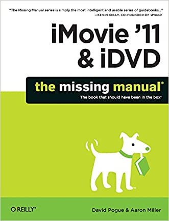 iMovie '11 & iDVD: The Missing Manual (Missing Manuals) (English and English Edition)