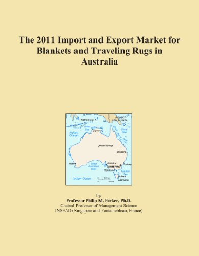 The 2011 Import and Export Market for Blankets and Traveling Rugs in Australia