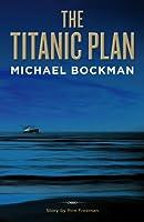 The Titanic Plan (English Edition)